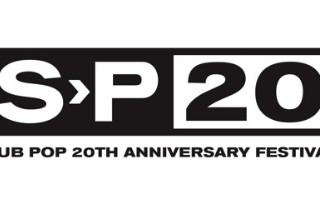 SP20: Sub Pop's 20th Anniversary Benefit Festival Partial Lineup