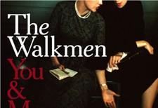 The Walkmen Ready For <em>You &#038; Me</em>