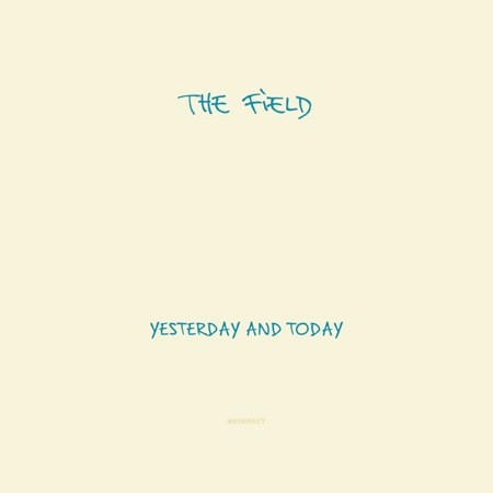 field-yesterday_and_today-cover.jpg