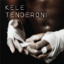 """Kele – """"Tenderoni"""""""