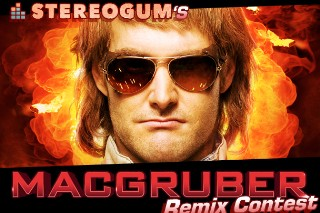 Stereogum's MacGruber Remix Contest