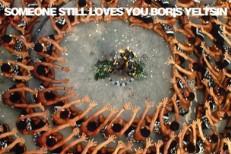 Someone Still Loves You Boris Yeltsin - Let It Sway