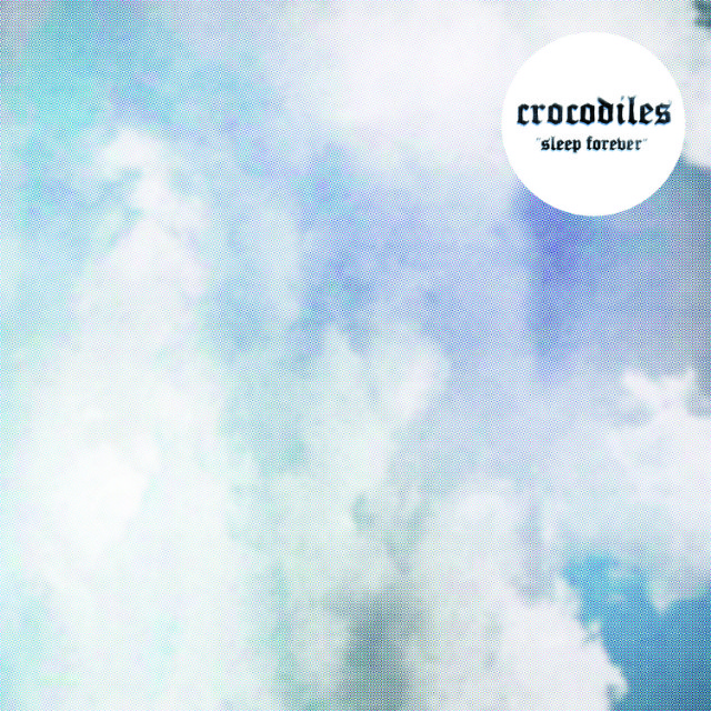 Crocodiles Sleep Forever Album Art