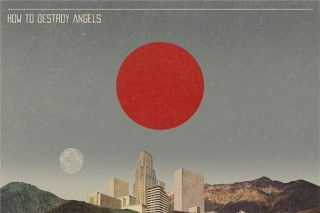 Download How To Destroy Angels EP For Free