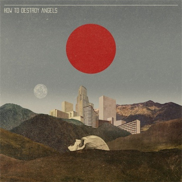 Download How To Destroy Angels EP For Free - Stereogum