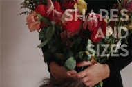 "Shapes And Sizes – ""Tell Your Mum"" (Stereogum Premiere)"