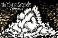 "The Young Scamels – ""Full Fathom Five (Thy Father Lies)"" (Stereogum Premiere)"