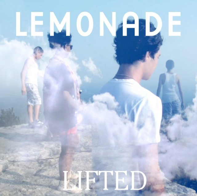 "Lemonade - ""Lifted"""