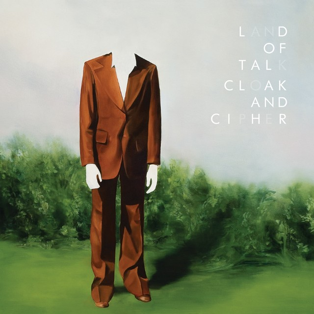 Land Of Talk Cloak And Cipher Album Art