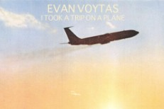 "Evan Voytas – ""I Took A Trip On A Plane"""