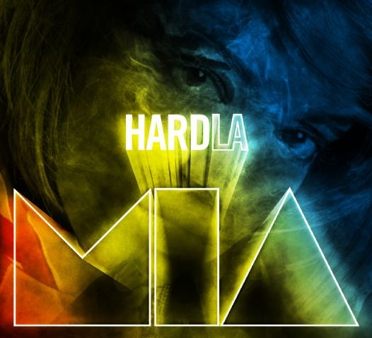 Hard L.A. M.I.A.