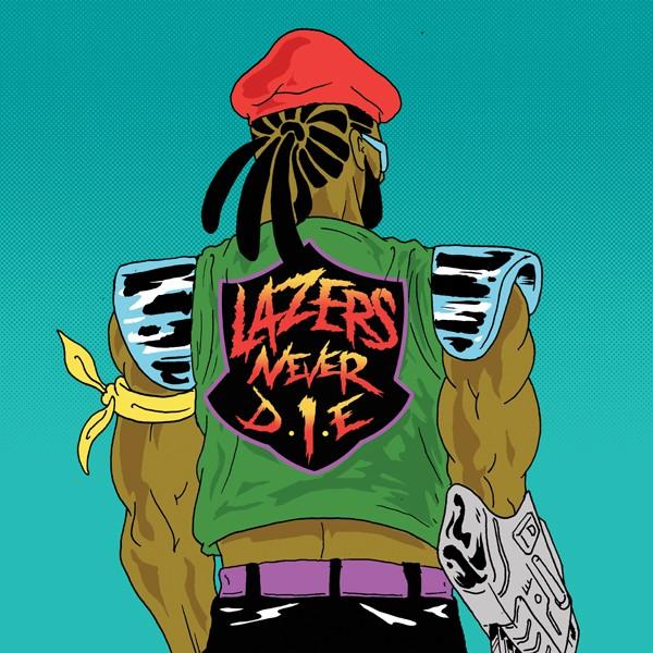 Major Lazer - Lazers Never Die