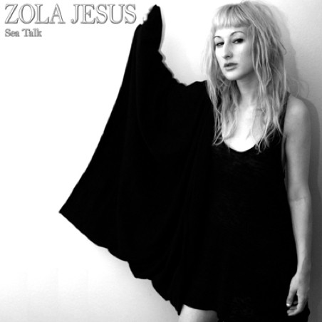 Zola Jesus - Sea Talk