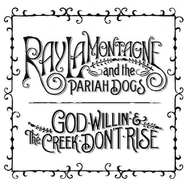 Ray LaMontagne - God Willin Album Art