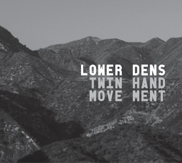 Lower Dens - Twin-Hand Movement Cover