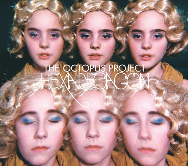 The Octopus Project - Hexadecagon