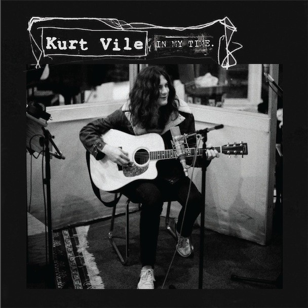 "Kurt Vile - ""In My Time"""