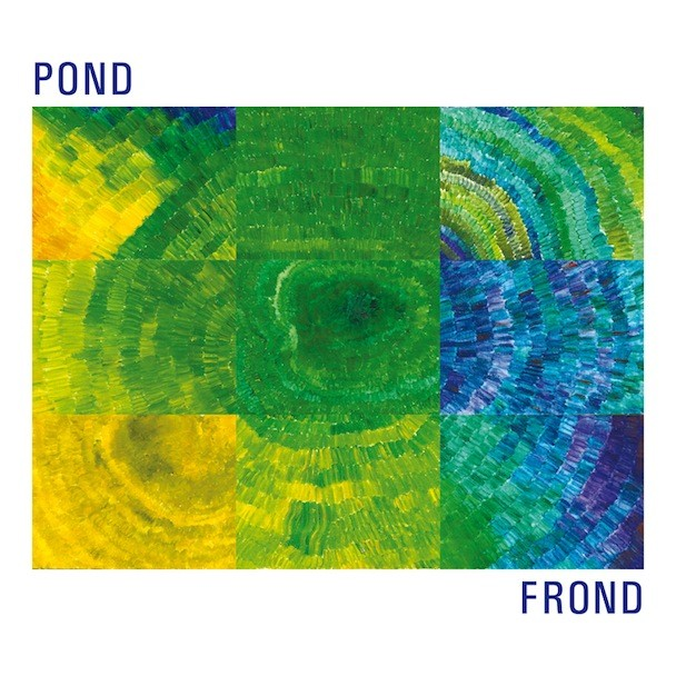 POND - FROND
