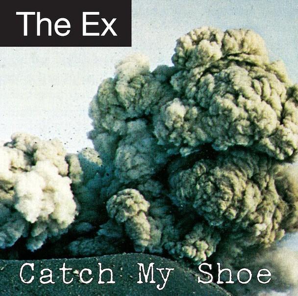 The Ex - Catch My Shoe