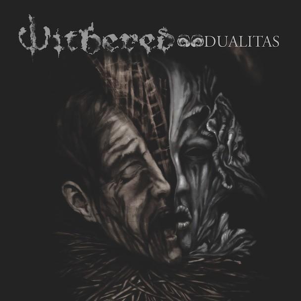 Withered - Dualitas