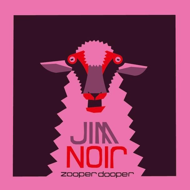 Jim Noir Zooper Dooper EP