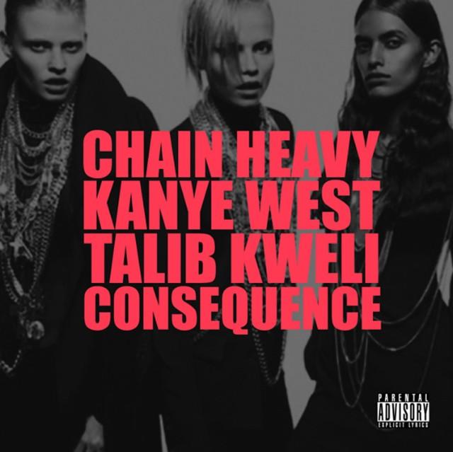 Kanye West - Chain Heavy