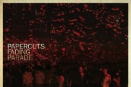 """Papercuts – """"Do What You Will"""" (Stereogum Premiere)"""