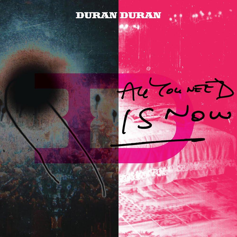 Duran Duran – All You Need