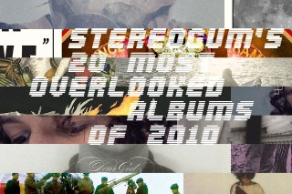 The 20 Most Overlooked LPs Of 2010
