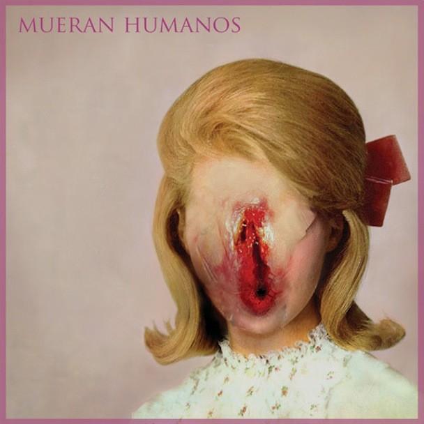 Mueran Humanos - Mueran Humanos