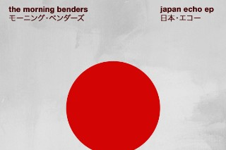 the morning benders &#8211; <em>Japan Echo</em> EP