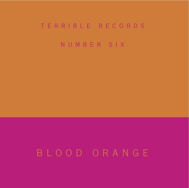 Blood Orange Terrible Records 7""
