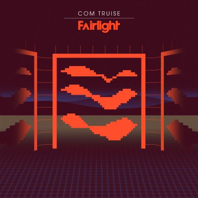 Com Truise - Fairlight