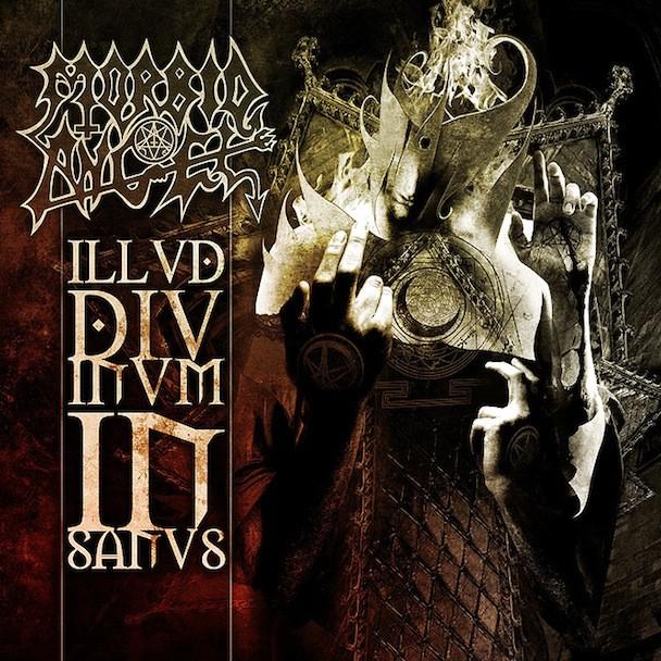 Morbid Angel - Illud Divinum Insanus