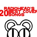 Download Radiohead's 20 Best Cover Songs