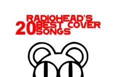 Radiohead's Best Cover Songs