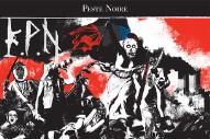"""Peste Noire – """"Casse, Pêches, Fractures Et Traditions"""""""
