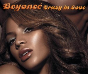 """Beyonce - """"Crazy In Love"""""""