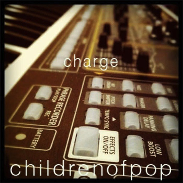 "Children Of Pop - ""Charge"""