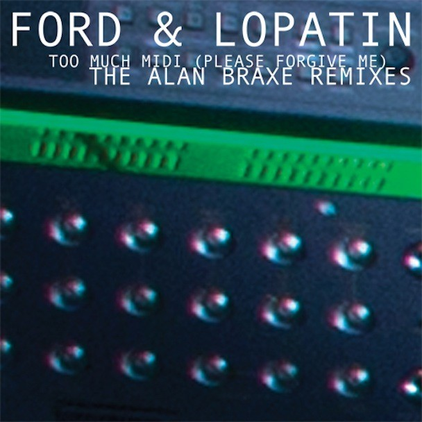 """Ford & Lopatin - """"Too Much Midi (Please Forgive Me)"""""""