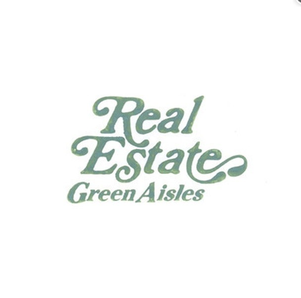"Real Estate - ""Green Aisles"""
