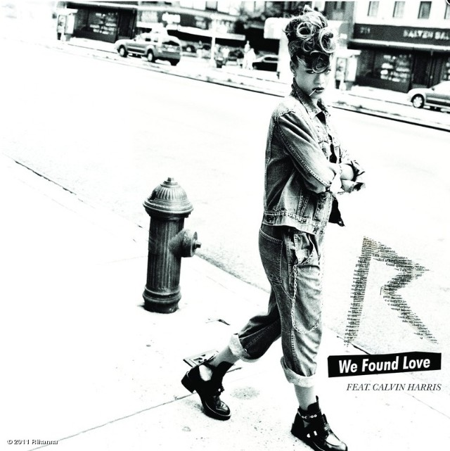"Rihanna - ""We Found Love"""