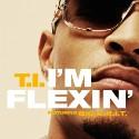 """T.I. – """"I'm Flexin'"""" (Feat. Big K.R.I.T.)"""