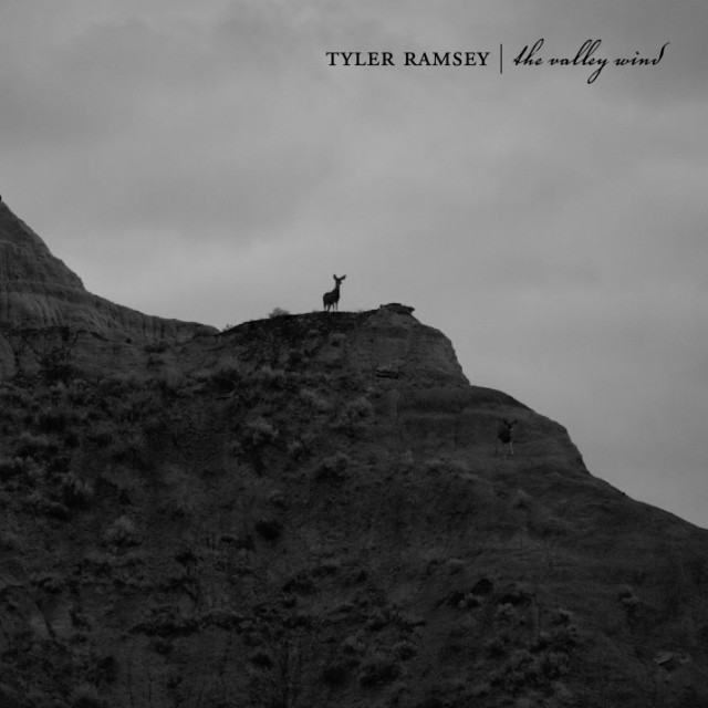 Tyler Ramsey - The Valley Wind