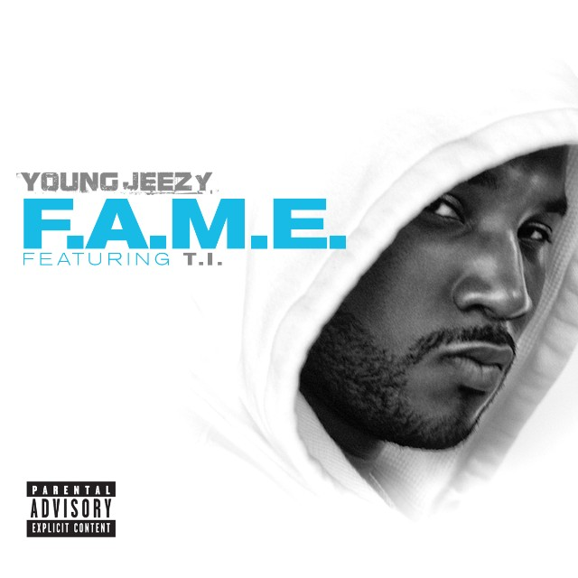 "Young Jeezy - ""F.A.M.E."""