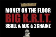 "Big Krit (Feat. 2 Chainz & 8Ball & MJG) – ""Money On The Floor"""