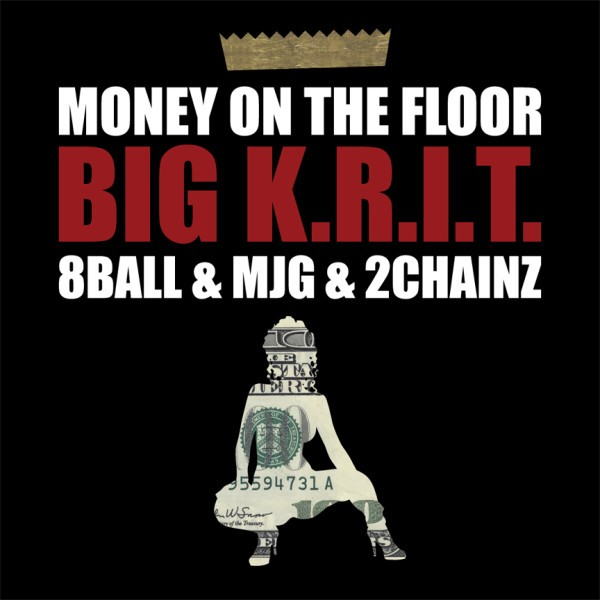 Big Krit (Feat. 2 Chainz & 8Ball & MJG) -