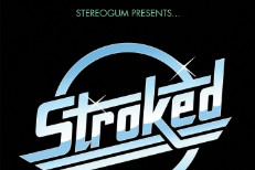 Stereogum Presents... STROKED