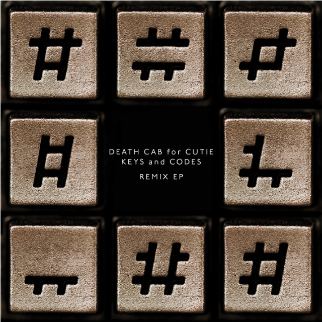 Death Cab For Cutie - Keys And Codes Remixed