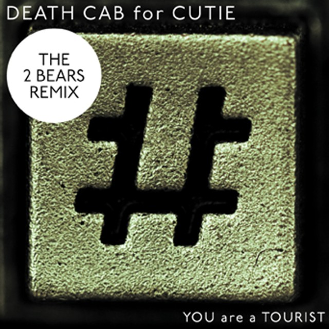 "Death Cab For Cutie - ""You Are A Tourist"" Remix"